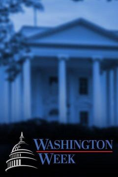 poster for Washington Week With Gwen Ifill