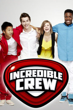 poster for Incredible Crew