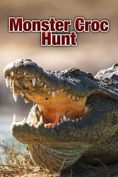 poster for Monster Croc Hunt