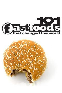 poster for 101 Fast Foods that Changed the World