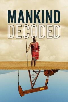 poster for Mankind Decoded