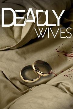 poster for Deadly Wives