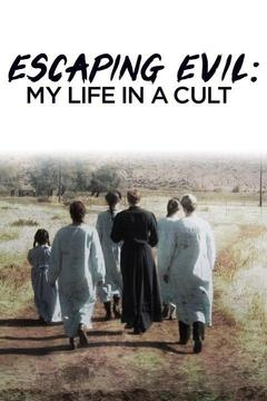 poster for Escaping Evil: My Life in a Cult
