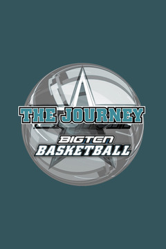 poster for The Journey: Big Ten Basketball 2013