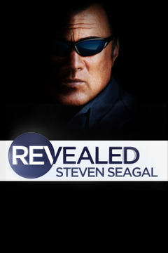poster for Steven Seagal Revealed