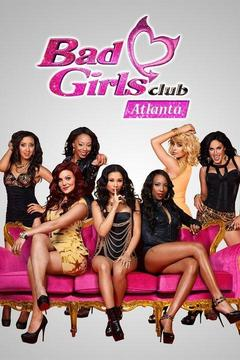 poster for The Bad Girls Club: Atlanta