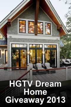 poster for HGTV Dream Home Giveaway 2013