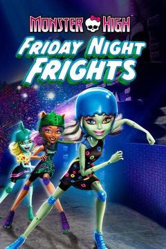 poster for Monster High: Friday Night Frights