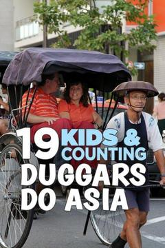 poster for 19 Kids and Counting: Duggars Do Asia
