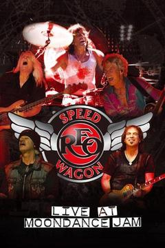 poster for REO Speedwagon: Live at Moondance Jam