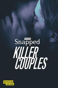 poster for Snapped: Killer Couples