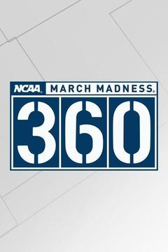 poster for NCAA March Madness 360