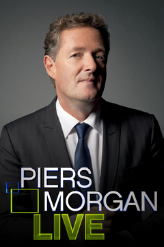 poster for Piers Morgan Live