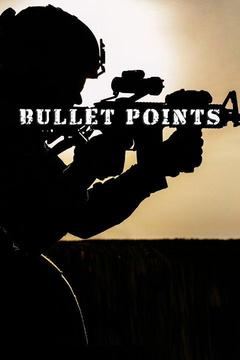 poster for Bullet Points