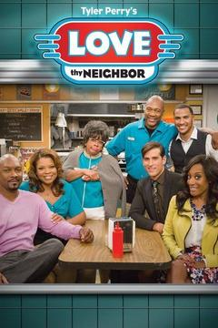 poster for Love Thy Neighbor