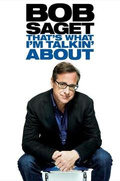 poster for Bob Saget: That's What I'm Talkin' About