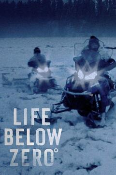 poster for Life Below Zero