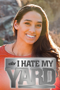 poster for I Hate My Yard