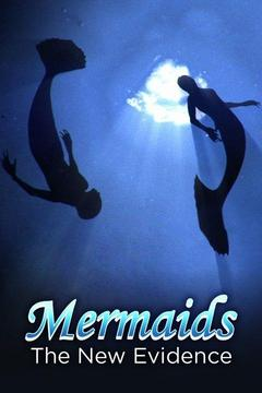 poster for Mermaids: The New Evidence