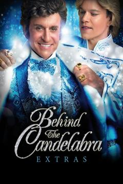 poster for Behind the Candelabra: Extras
