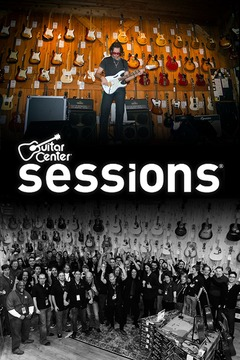 poster for Guitar Center Sessions