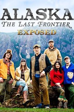 poster for Alaska: The Last Frontier Exposed