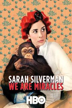poster for Sarah Silverman: We Are Miracles