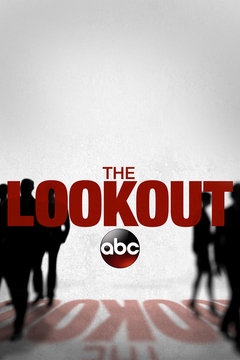 poster for ABC's The Lookout