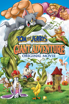 poster for Tom and Jerry's Giant Adventure