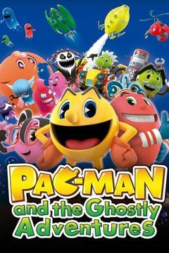 poster for Pac-Man and the Ghostly Adventures