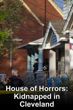 House of Horrors: Kidnapped in Cleveland