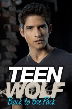 poster for Teen Wolf: Back to the Pack