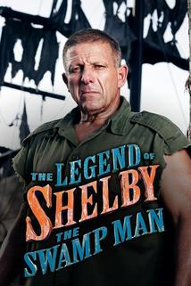 ... Everywhere TV Shows The Legend of Shelby the Swamp Man Air Shelby